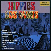Los Ovnis: Hippies