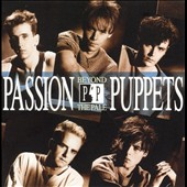 Passion Puppets: Beyond the Pale [Expanded Edition]