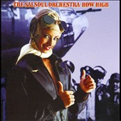 The Salsoul Orchestra: How High [Expanded Edition]