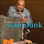 Gerald Albright: Slam Dunk *