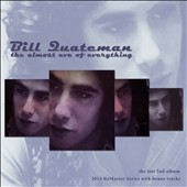 Bill Quateman: The Almost Eve of Everything [Bonus Tracks] [Digipak] [8/4]