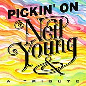 Pickin' On: Pickin' on Neil Young