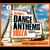 Various Artists: BBC Radio 1's Dance Anthems Ibiza: Mixed by Dannny Howard