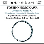 Toshio Hosokawa: Orchestral Works, Vol. 2 / Royal Scottish National Orchestra; Orchestre National de Lyon; Jun Märkl