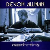 Devon Allman: Ragged & Dirty [Digipak]