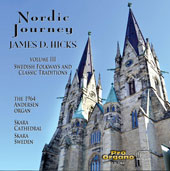 Nordic Journey, Vol. 3 - works by Sixten, Forsberg, Jansson, Sanden, Koch, Kullnes, Wiklander / James Hicks, organ