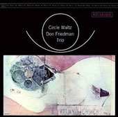 Don Friedman: Circle Waltz