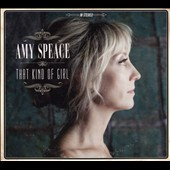 Amy Speace: That Kind of Girl [Slipcase]