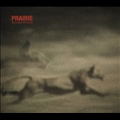 Prairie (Brussels): Like a Pack of Hounds [Digipak]