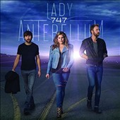 Lady Antebellum: 747 [Deluxe Tour Edition]