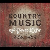 Various Artists: Country Music of Your Life [Box] [4/7]