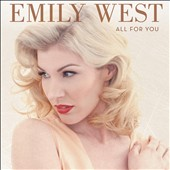 Emily West (Vocals): All for You *