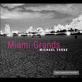 Michael Torke: Miami Grands, for ten pianos / Miami Piano Circle, Georgi Danchev [Remastered]