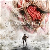 Shiro Sagisu: Attack on Titan [Original Motion Picture Soundtrack]