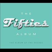Various Artists: The Fifties Album
