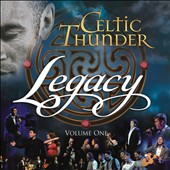 Celtic Thunder (Ireland): Legacy, Vol. 1