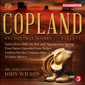 Copland: Orchestral Works 1 - Ballets: Suites from Billy the Kid & Appalachian Spring; 4 Dance Episodes from Rodeo; Fanfare for the Common Man; El Salon México / BBC PO