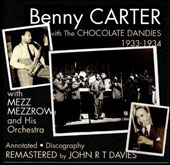 The Chocolate Dandies/Benny Carter (Sax)/Benny Carter & His Chocolate Dandies: With the Chocolate Dandies: 1933-1934 *