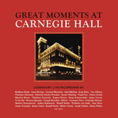 Great Moments at Carnegie Hall - Works by Various Composers / Various Artists