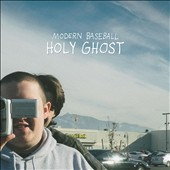 Modern Baseball: Holy Ghost *