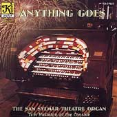 Anything Goes - The San Sylmar Theatre Organ / Tom Hazleton