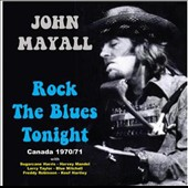 John Mayall: Rock the Blues Tonight