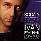 Kod&aacute;ly: H&aacute;ry J&aacute;nos Suite, etc / Fischer, Budapest Festival