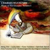 Charles Wuorinen - Music of Two Decades Vol 1