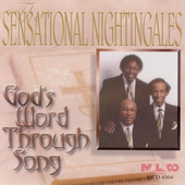 The Sensational Nightingales: God's Word Through Song