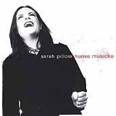 Sarah Pillow: Nuove Musiche