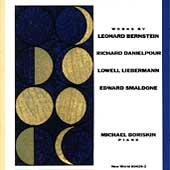 Works by Bernstein, Danielpour, Liebermann, Smaldone