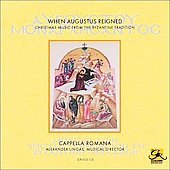 When Augustus Reigned - Christmas Music / Cappella Romana
