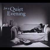 For Your Life - For a Quiet Evening