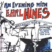 Earl Hines: An Evening with Earl Hines