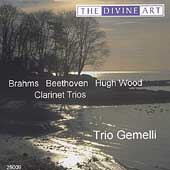 Brahms, Beethoven, Hugh Wood: Clarinet Trios / Trio Gemelli
