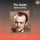 Tito Gobbi - Opera and Song