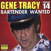 Gene Tracy: Bartender Wanted