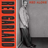 Red Garland: Red Alone