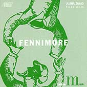 Fennimore: Selected Piano Music / Zayas, Fennimore, et al