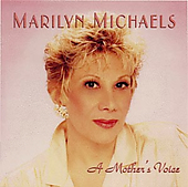 Marilyn Michaels: A Mother's Voice