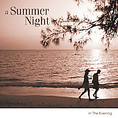 A Summer Night - In the Evening