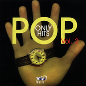Various Artists: Pop Only Hits, Vol. 2