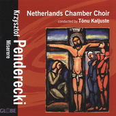 Penderecki: Miserere / Kaljuste, Netherlands Chamber Choir