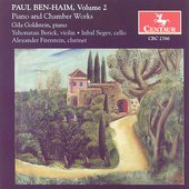 Ben-Haim: Piano & Chamber Works Vol 2 / Goldstein, et al
