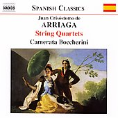 Spanish Classics - Arriaga: String Quartets