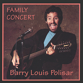 Barry Louis Polisar: Family Concert