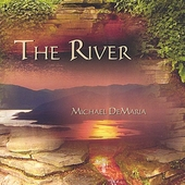 Michael Brant DeMaria: The River