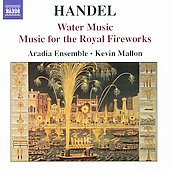 Handel: Water Music, Royal Fireworks Music / Mallon, et al