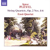 Pleyel: String Quartets Op 2 no 4-6 / Enso Quartet