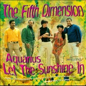 The 5th Dimension: Aquarius Let The Sunshine In